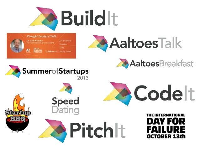 The student startup ecosystem of Aalto University Slide 3