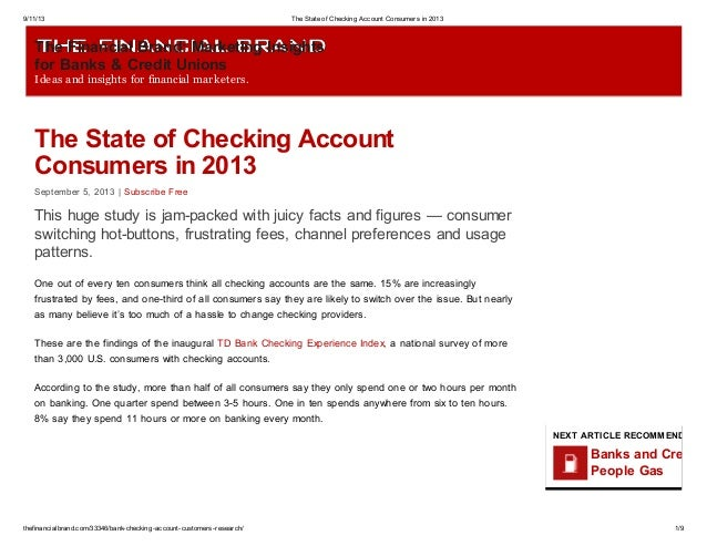 9/11/13 The State of Checking Account Consumers in 2013 thefinancialbrand.com/33346/bank-checking-account-customers-resear...