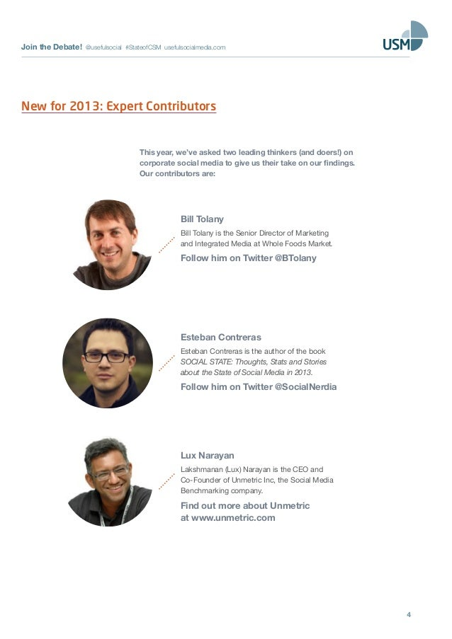 Join the Debate! @usefulsocial #StateofCSM usefulsocialmedia.com4New for 2013: Expert ContributorsThis year, we've asked t...