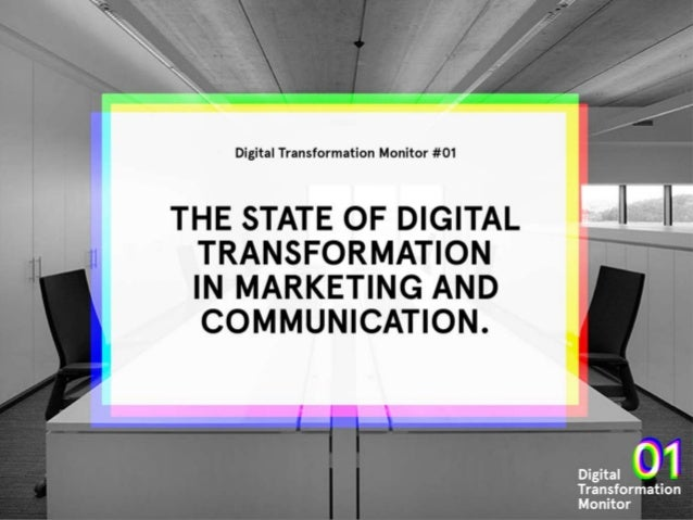 About the Digital Transformation Monitor The Digital Transformation Monitor is an initiative by Isobar & Social Embassy. T...