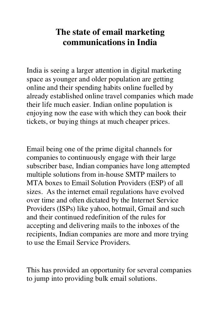 The state of email marketing          communications in IndiaIndia is seeing a larger attention in digital marketingspace ...
