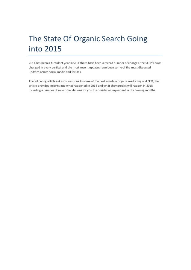 The  State  Of  Organic  Search  Going  into  2015  2014  has  been  a  turbulent  year  in  SEO,  there  have  been  a  r...