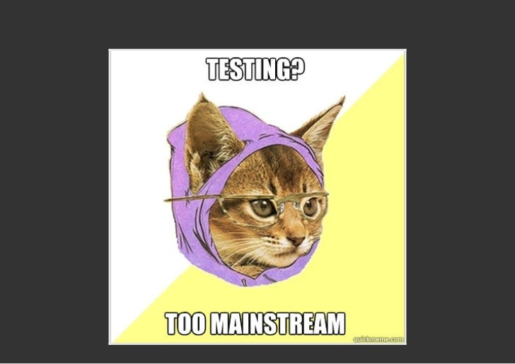 """THATS A GOOD THING!                  Unit testing got """"normal"""" in PHPEven people that dont really know PHP or even the CLI..."""