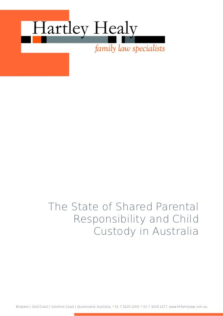 The State of Shared Parental                        Responsibility and Child                            Custody in Austral...