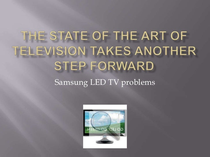 Samsung LED TV problems
