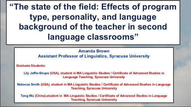 """""""The state of the field: Effects of program type, personality, and language background of the teacher in second language c..."""