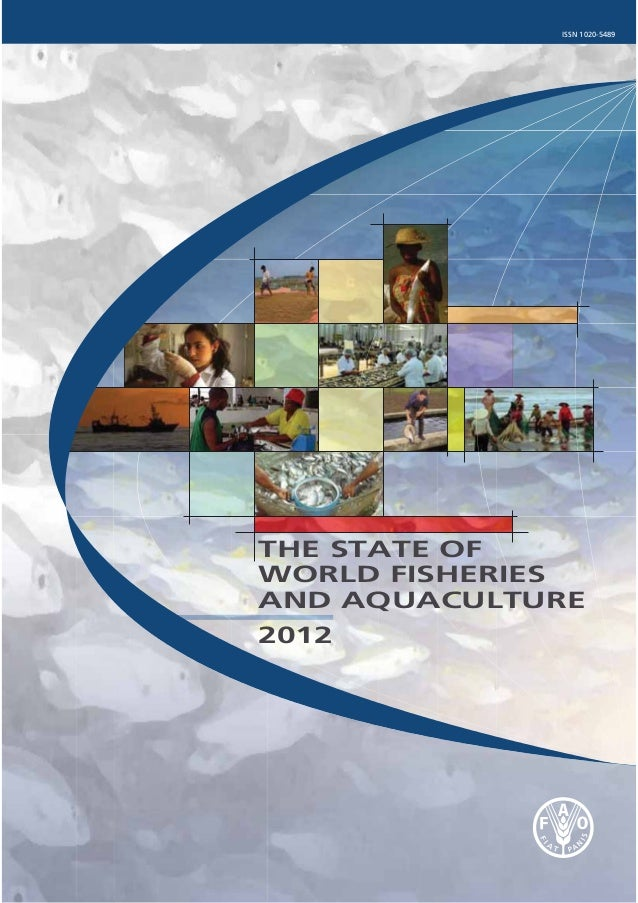 ISSN 1020-5489 THE STATE OF WORLD FISHERIES AND AQUACULTURE 2012