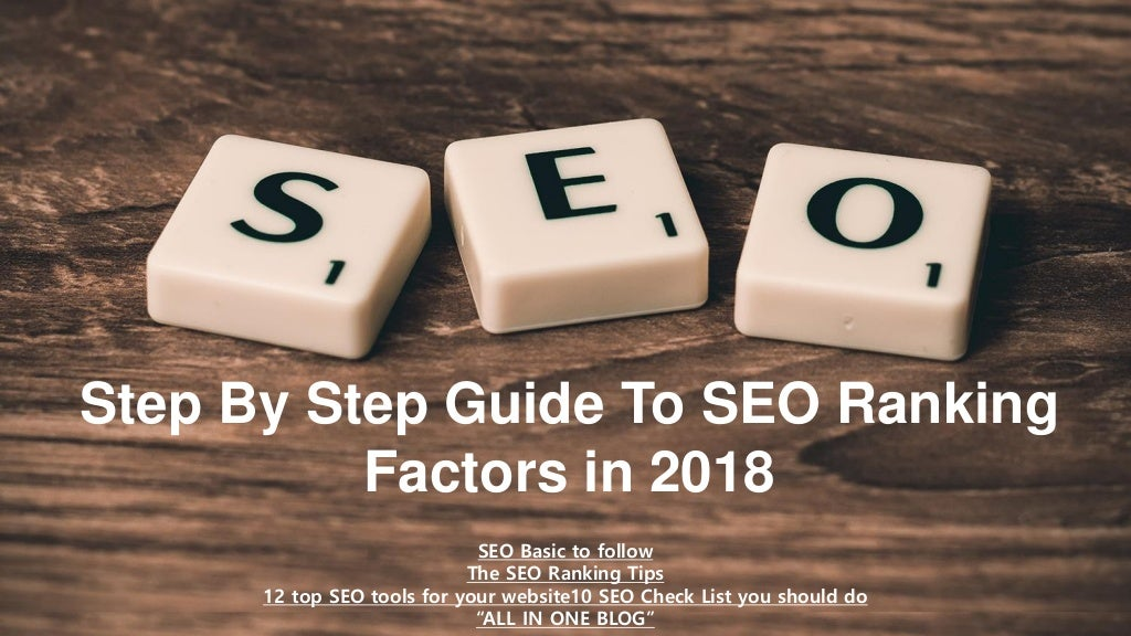 The Step By Step Guide To SEO Ranking Factors in 2018