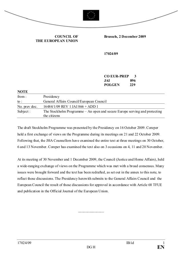 COUNCIL OF THE EUROPEAN UNION Brussels, 2 December 2009 17024/09 CO EUR-PREP 3 JAI 896 POLGEN 229 NOTE from : Presidency t...