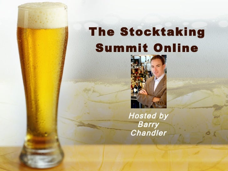 The Stocktaking Summit Online Hosted by Barry Chandler