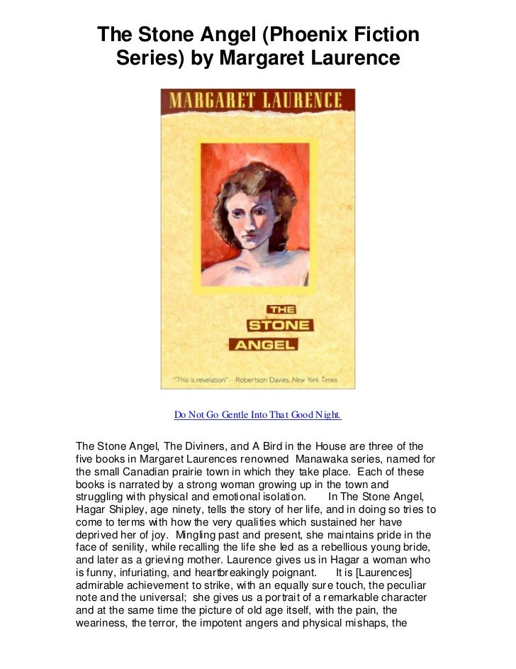the use of imagery in the stone angel by margaret laurence This one-page guide includes a plot summary and brief analysis of the stone  angel by margaret laurence the stone angel is a 1964 novel by margaret.