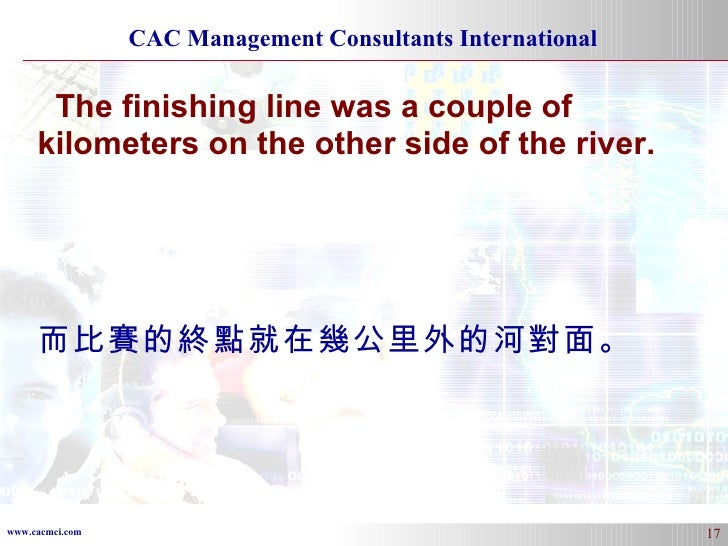 The finishing line was a couple of kilometers on the other side of the river. 而比賽的終點就在幾公里外的河對面。