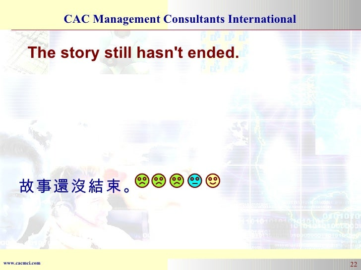 The story still hasn't ended. 故事還沒結束。