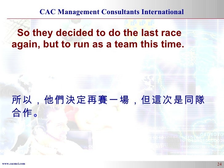 So they decided to do the last race again, but to run as a team this time. 所以,他們決定再賽一場,但這次是同隊合作 。