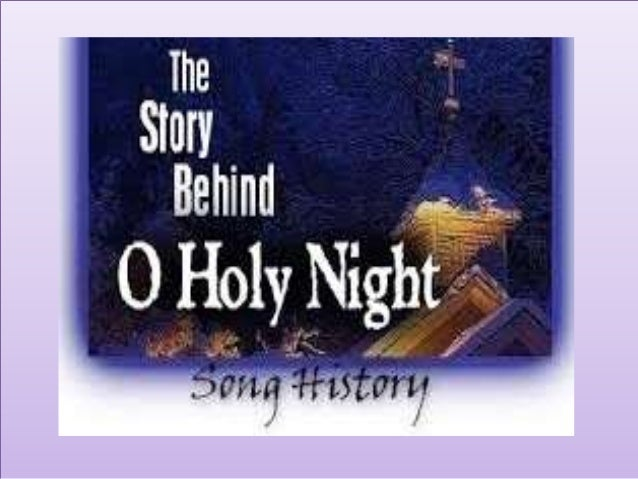 The story behind o holy night