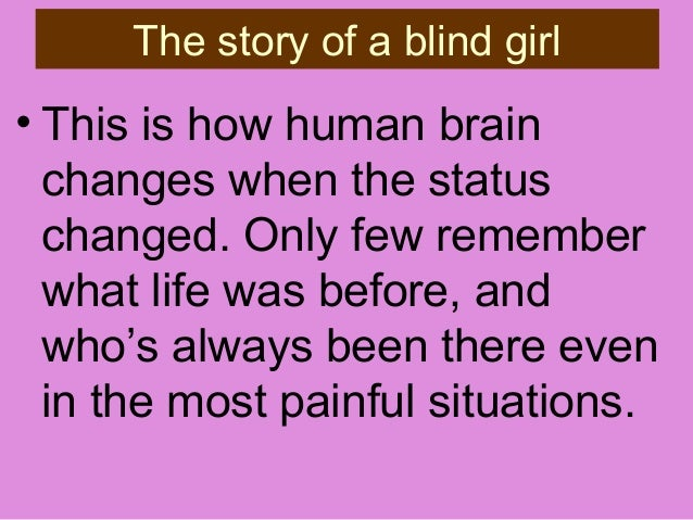 The story of a blind girl ….True Love