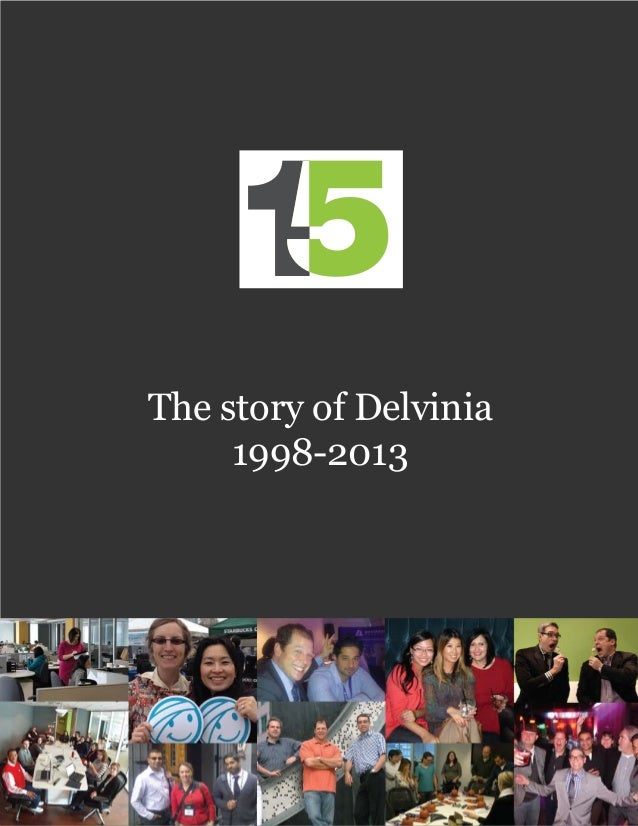 The story of Delvinia1998-2013