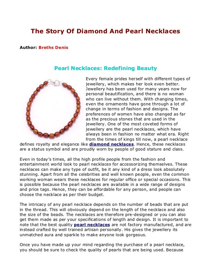 The Story Of Diamond And Pearl NecklacesAuthor: Breths Denis                Pearl Necklaces: Redefining Beauty            ...