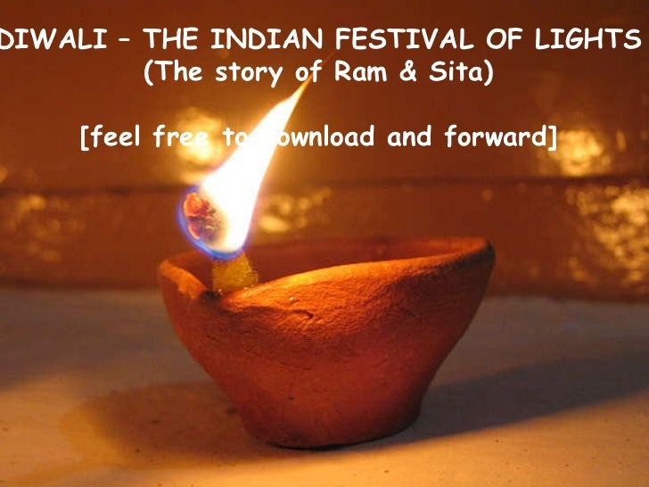 DIWALI – THE INDIAN FESTIVAL OF LIGHTS (The story of Ram & Sita) [feel free to download and forward]