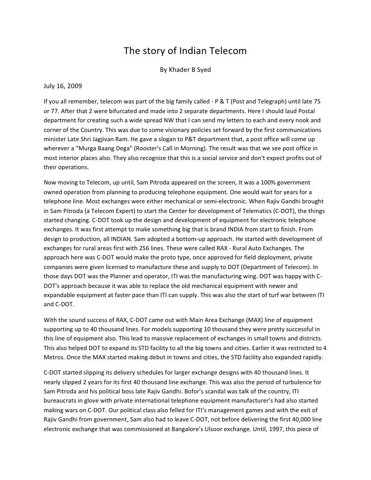 The story of Indian Telecom                                              By Khader B Syed  July 16, 2009  If you all remem...