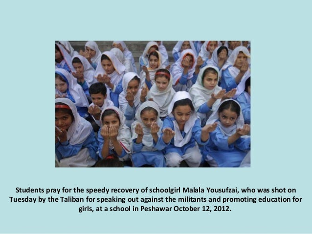 Students pray for the speedy recovery of schoolgirl Malala Yousufzai, who was shot on Tuesday by the Taliban for speaking ...