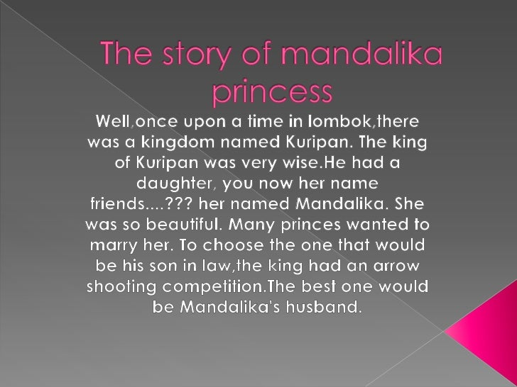 The story of mandalika princess