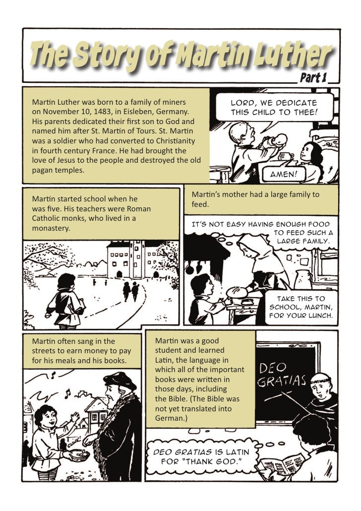 The Story of Martin Luther                                                                             Part 1Martin Luther...