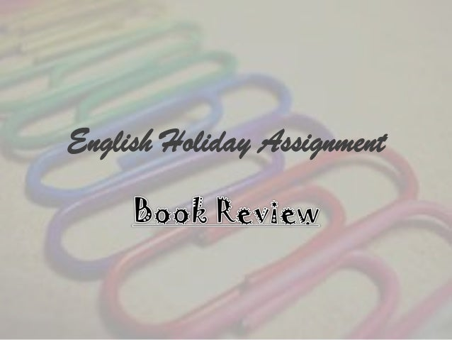 English Holiday Assignment
