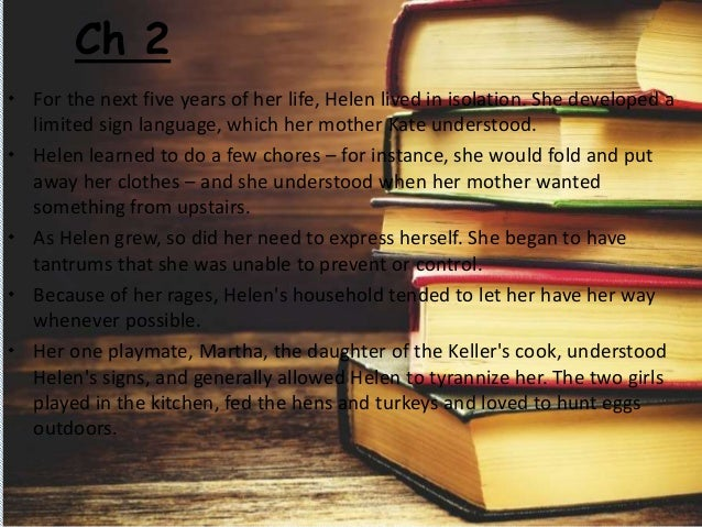 story of my life chapter wise summary -the story of my life  by researchfreak102 uncategorized chapter 14 almost at the end of the book at chapter 14 when as helen described that from a.