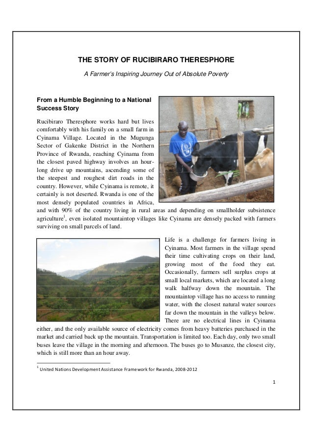 THE STORY OF RUCIBIRARO THERESPHORE                   A Farmer's Inspiring Journey Out of Absolute PovertyFrom a Humble Be...