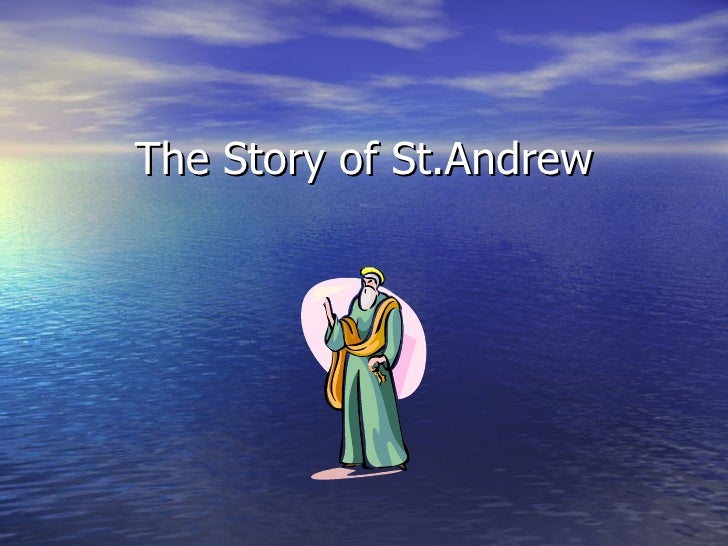 The Story of St.Andrew