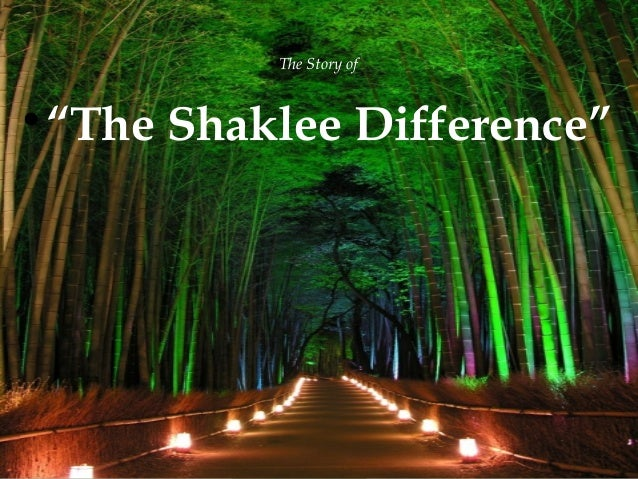 "The Story of    ""The Shaklee Difference""  {"