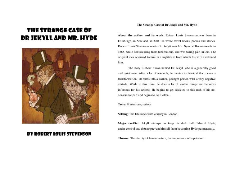 The Strange Case of Dr Jekyll and Mr. Hyde The Strange Case of                             About the author and its work: ...