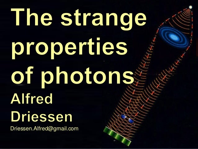 Driessen.Alfred@gmail.com CSR: Culture, Science and Religion  The Strange Photon  pagina 1  12-11-2013