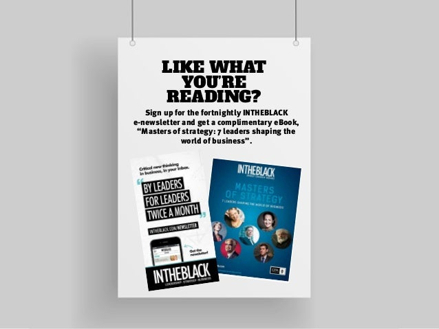 """LIKE WHAT YOU'RE READING? Sign up for the fortnightly INTHEBLACK e-newsletter and get a complimentary eBook, """"Masters of s..."""