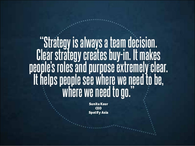 """Strategyisalwaysateamdecision. Clearstrategycreatesbuy-in.Itmakes people'srolesandpurposeextremelyclear. Ithelpspeoplesee..."
