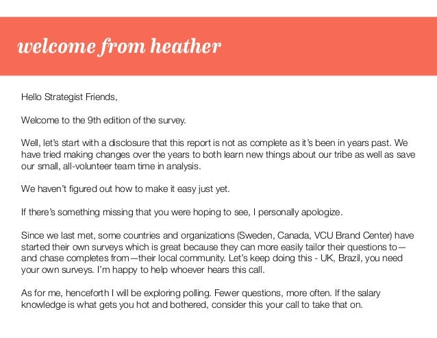 welcome from heather Hello Strategist Friends, Welcome to the 9th edition of the survey. Well, let's start with a disclosu...