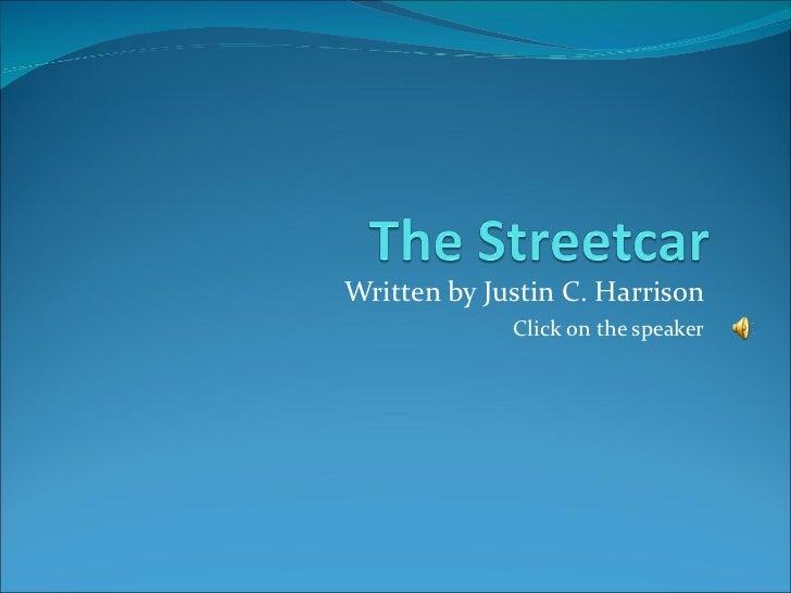 Written by Justin C. Harrison Click on the speaker