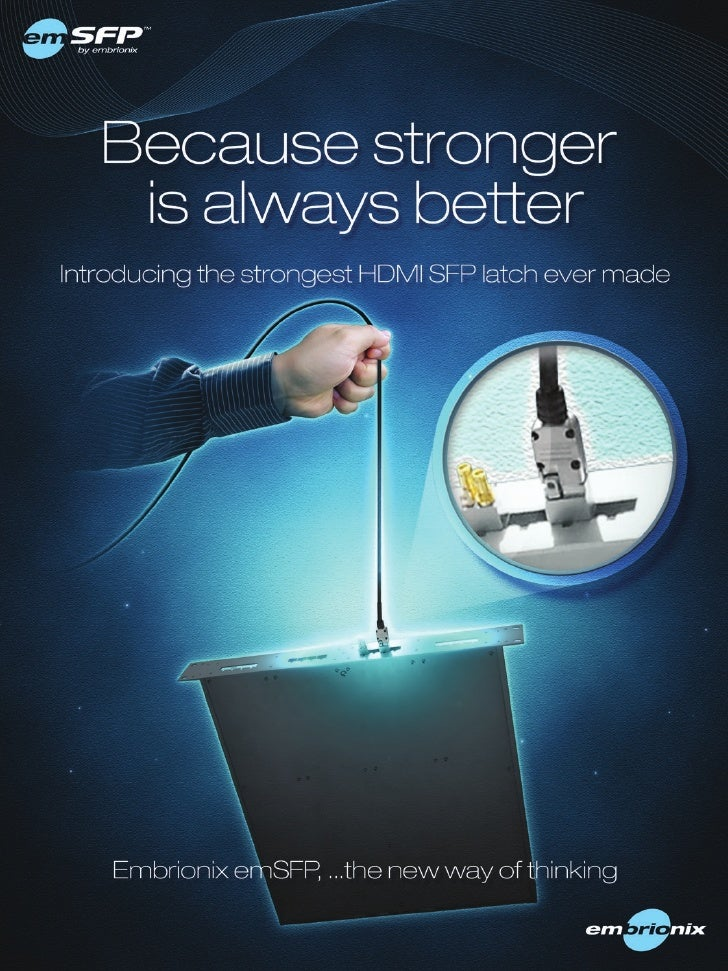 The strongest HDMI SFP latch