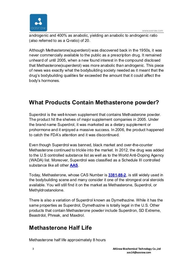 The strongest oral steroids methasterone (superdrol) prohormone