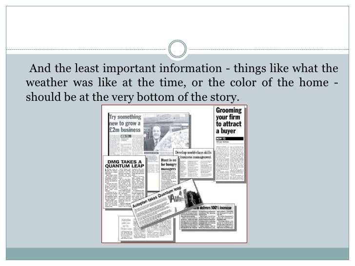 And the least important information - things like what theweather was like at the time, or the color of the home -should b...