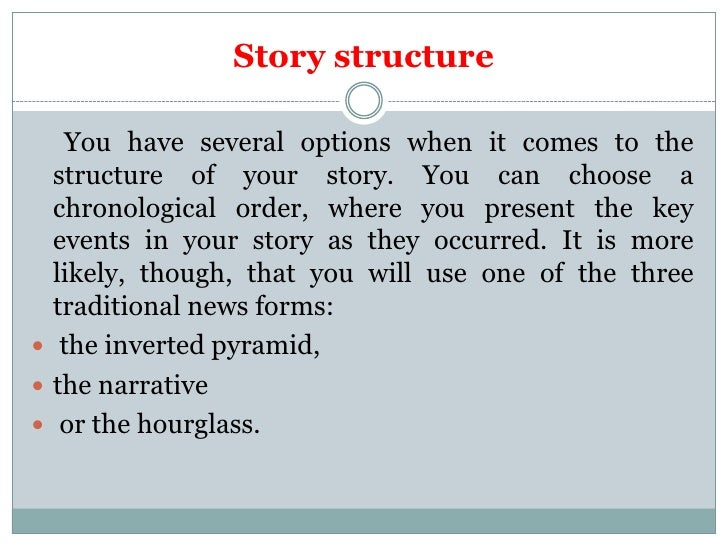 The structure of a news story Slide 3