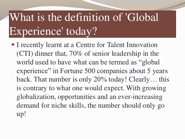 Globalization : A working definition  Globalization is a process of interaction and integration among the people, compani...