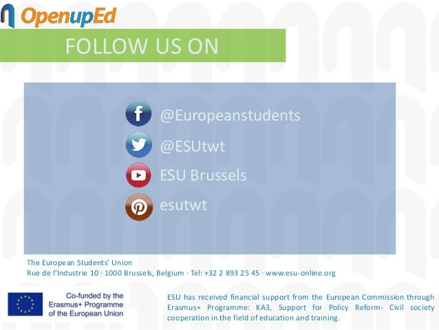 ESU has received financial support from the European Commission through Erasmus+ Programme: KA3, Support for Policy Reform...