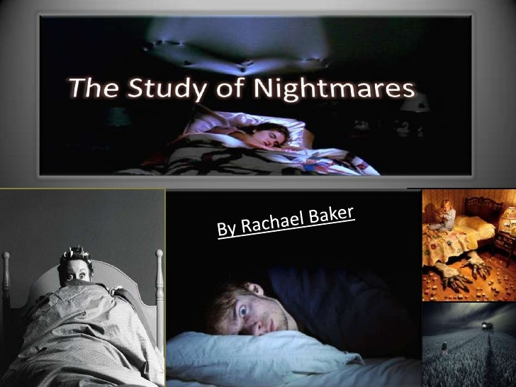 • Nightmares are terrifying dreams that occur during REM sleep that  effect the sleepers feelings and mood emotionally and...
