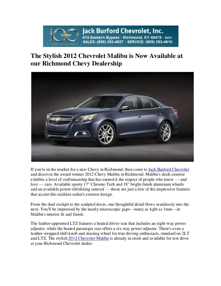 Car Dealerships In Richmond Ky >> The Stylish 2012 Chevrolet Malibu Is Now Available At Our