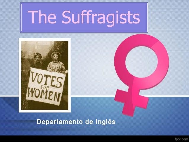 The Suffragettes Slide 3