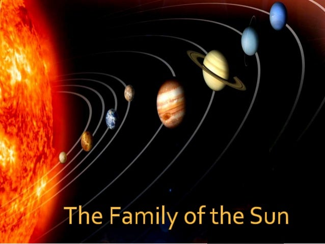 The sun and it's family