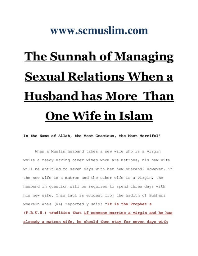 www.scmuslim.comThe Sunnah of ManagingSexual Relations When aHusband has More Than         One Wife in IslamIn the Name of...
