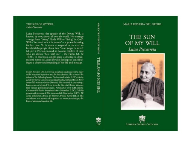 THE SUN OF MY WILL /2 46 • Published by Libreria Editrice Vaticana. • Written by Maria Rosaria del Genio, expert writer of...